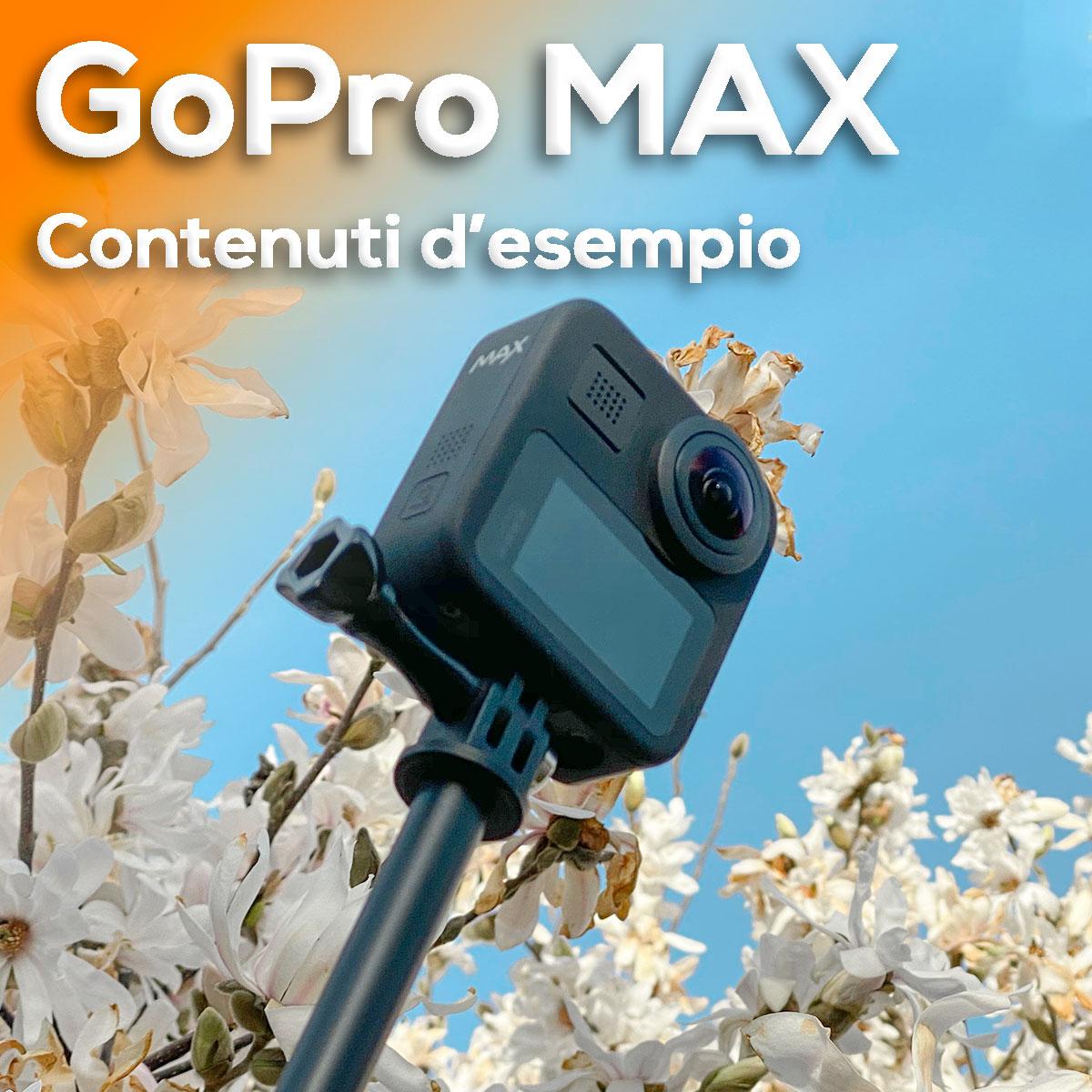 GoPro Max – Contenuti Esempio